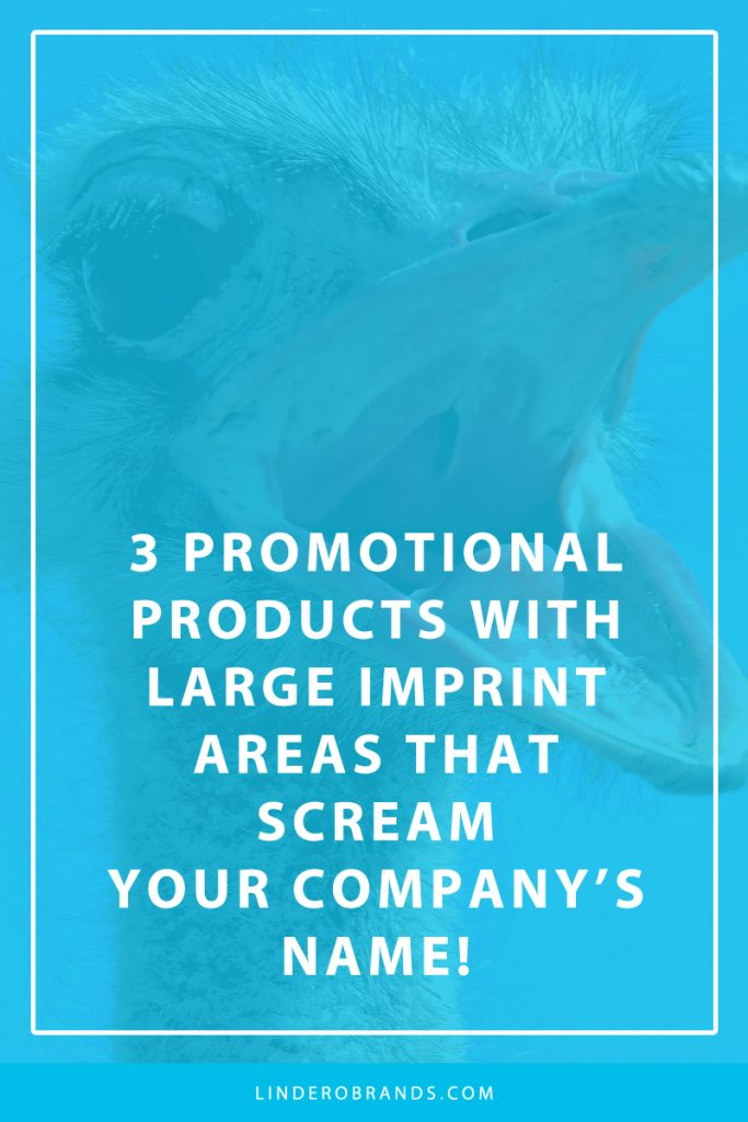 3 Promotional Products With Large Imprint Areas