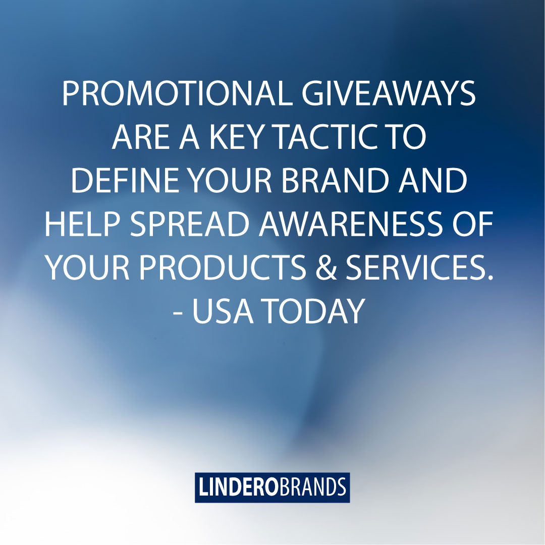 Promotional Giveaways Are A Key Tactic To Define Your Brand And Help Spread Awareness Of Your Products & Services